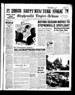 Stephenville Empire-Tribune (Stephenville, Tex.), Vol. 94, No. 1, Ed. 1 Friday, December 27, 1963
