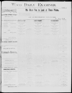 Primary view of object titled 'Waco Daily Examiner. (Waco, Tex.), Vol. 17, No. 345, Ed. 1, Saturday, December 6, 1884'.