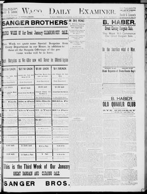 Primary view of object titled 'Waco Daily Examiner. (Waco, Tex.), Vol. 19, No. 56, Ed. 1, Tuesday, January 26, 1886'.