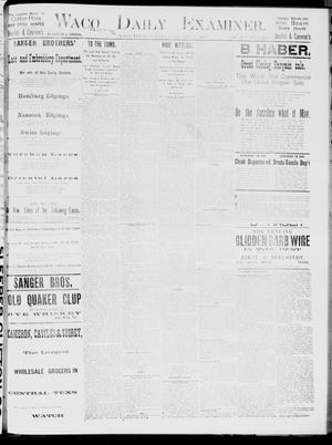 Primary view of Waco Daily Examiner. (Waco, Tex.), Vol. 19, No. 73, Ed. 1, Sunday, February 14, 1886