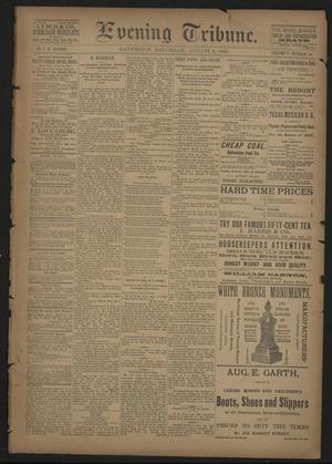 Primary view of Evening Tribune. (Galveston, Tex.), Vol. 5, No. 189, Ed. 1 Saturday, August 8, 1885