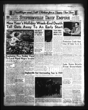 Primary view of object titled 'Stephenville Daily Empire (Stephenville, Tex.), Vol. 1, No. 86, Ed. 1 Sunday, January 1, 1950'.
