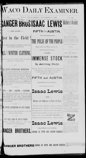 Primary view of object titled 'Waco Daily Examiner. (Waco, Tex.), Vol. 20, No. 247, Ed. 1, Friday, September 2, 1887'.