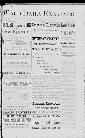 Primary view of object titled 'Waco Daily Examiner. (Waco, Tex.), Vol. 20, No. 262, Ed. 1, Tuesday, September 20, 1887'.