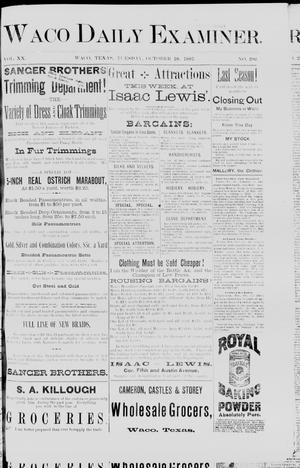 Primary view of Waco Daily Examiner. (Waco, Tex.), Vol. 20, No. 286, Ed. 1, Tuesday, October 18, 1887