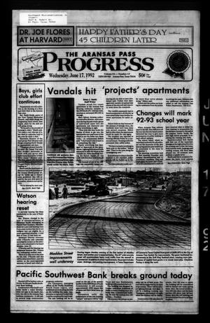Primary view of object titled 'The Aransas Pass Progress (Aransas Pass, Tex.), Vol. 84, No. 17, Ed. 1 Wednesday, June 17, 1992'.