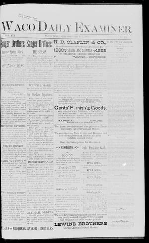 Primary view of object titled 'Waco Daily Examiner. (Waco, Tex.), Vol. 21, No. 114, Ed. 1, Saturday, March 31, 1888'.