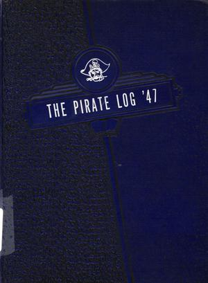 Primary view of object titled 'The Pirate, Yearbook for Old Glory Students, 1947'.