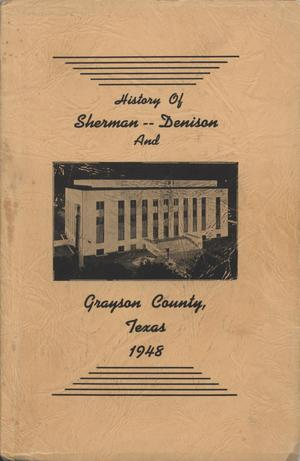 Primary view of object titled 'History and Business Guide of Sherman, Denison, and Grayson County, Texas'.