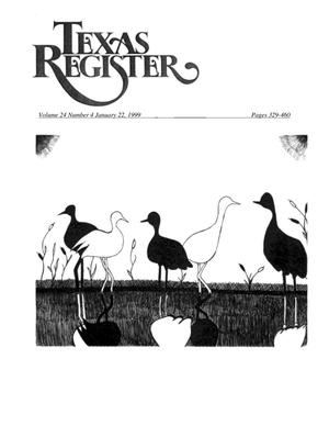 Primary view of Texas Register, Volume 24, Number 4, Pages 329-460, January 22, 1999