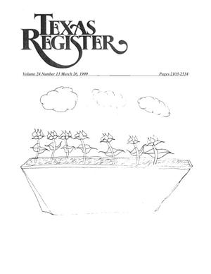 Primary view of object titled 'Texas Register, Volume 24, Number 13, Pages 2103-2534, March 26, 1999'.