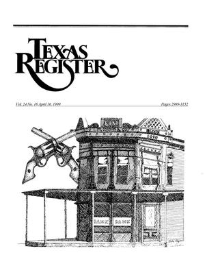 Primary view of object titled 'Texas Register, Volume 24, Number 16, Pages 2989-3152, April 16, 1999'.