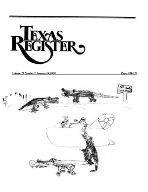 Primary view of object titled 'Texas Register, Volume 25, Number 2, Pages 249-326, January 14, 2000'.
