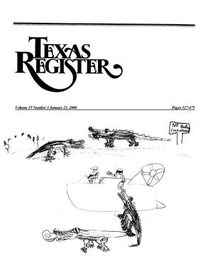 Primary view of object titled 'Texas Register, Volume 25, Number 3, Pages 327-475, January 21, 2000'.