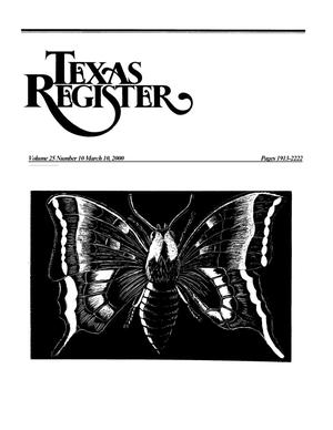 Primary view of object titled 'Texas Register, Volume 25, Number 10, Pages 1913-2222, March 10, 2000'.