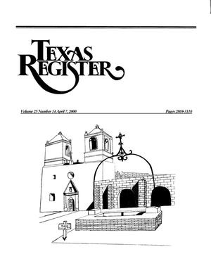 Primary view of object titled 'Texas Register, Volume 25, Number 14, Pages 2869-3110, April 07, 2000'.