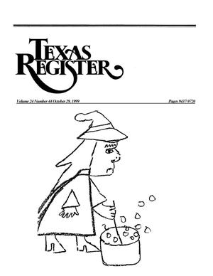 Primary view of object titled 'Texas Register, Volume 24, Number 44, Pages 9437-9720, October 29, 1999'.