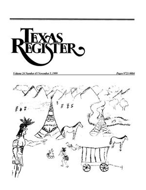 Primary view of object titled 'Texas Register, Volume 24, Number 45, Pages 9721-9884, November 5, 1999'.