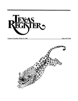 Primary view of object titled 'Texas Register, Volume 25, Number 20, Pages 4397-4648, May 19, 2000'.