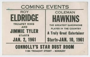 Primary view of object titled 'Advertisement for Roy Eldridge and Coleman Hawkins at Connolly's Star Dust Room'.