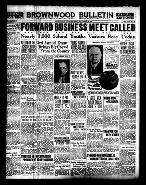 Brownwood Bulletin (Brownwood, Tex.), Vol. 30, No. 29, Ed. 1 Saturday, November 16, 1929
