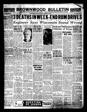 Brownwood Bulletin (Brownwood, Tex.), Vol. 30, No. 64, Ed. 1 Monday, December 30, 1929