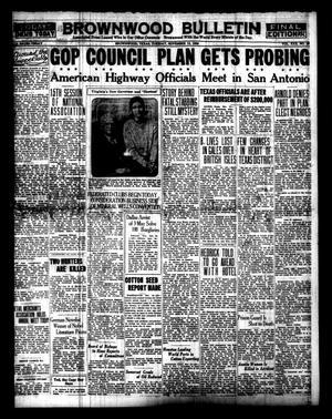 Brownwood Bulletin (Brownwood, Tex.), Vol. 30, No. 25, Ed. 1 Tuesday, November 12, 1929