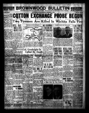 Brownwood Bulletin (Brownwood, Tex.), Vol. 30, No. 50, Ed. 1 Thursday, December 12, 1929