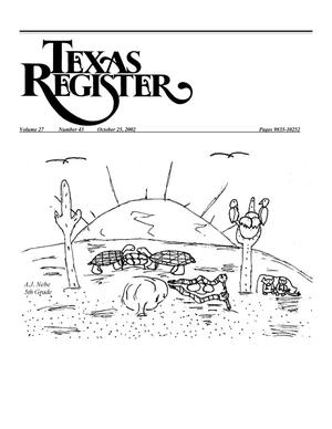 Primary view of object titled 'Texas Register, Volume 27, Number 43, Pages 9835-10252, October 25, 2002'.
