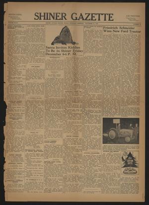 Primary view of Shiner Gazette (Shiner, Tex.), Vol. 47, No. 48, Ed. 1 Thursday, November 28, 1940