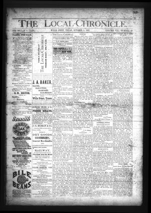 The Local-Chronicle. (Wills Point, Tex.), Vol. 8, No. 40, Ed. 1 Thursday, October 8, 1885