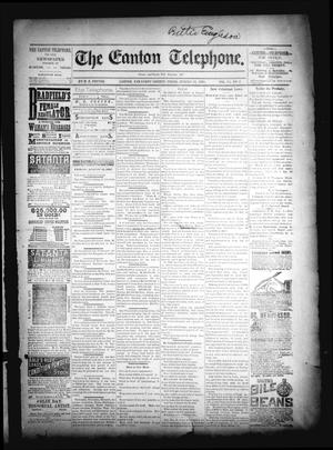 The Canton Telephone. (Canton, Tex.), Vol. 6, No. 7, Ed. 1 Friday, August 12, 1887