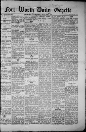 Fort Worth Daily Gazette. (Fort Worth, Tex.), Vol. 7, No. 19, Ed. 1, Sunday, January 7, 1883