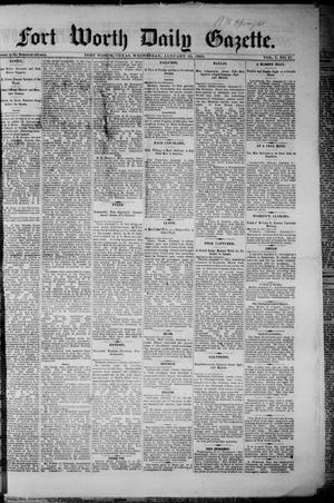 Primary view of object titled 'Fort Worth Daily Gazette. (Fort Worth, Tex.), Vol. 7, No. 21, Ed. 1, Wednesday, January 10, 1883'.