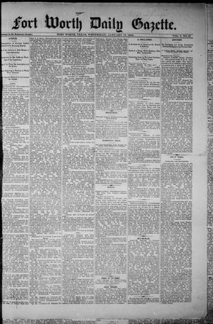 Primary view of object titled 'Fort Worth Daily Gazette. (Fort Worth, Tex.), Vol. 7, No. 27, Ed. 1, Wednesday, January 17, 1883'.