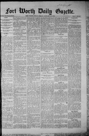 Primary view of object titled 'Fort Worth Daily Gazette. (Fort Worth, Tex.), Vol. 7, No. 29, Ed. 1, Friday, January 19, 1883'.
