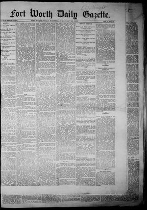 Primary view of object titled 'Fort Worth Daily Gazette. (Fort Worth, Tex.), Vol. 7, No. 32, Ed. 1, Wednesday, January 24, 1883'.