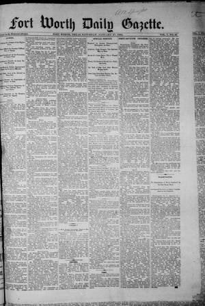Primary view of object titled 'Fort Worth Daily Gazette. (Fort Worth, Tex.), Vol. 7, No. 35, Ed. 1, Saturday, January 27, 1883'.