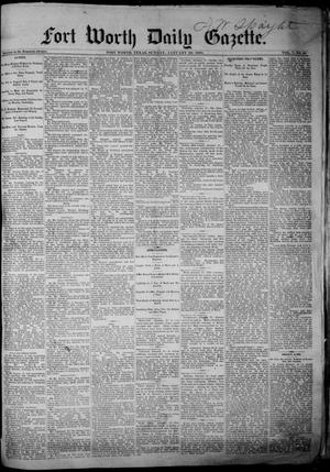 Primary view of object titled 'Fort Worth Daily Gazette. (Fort Worth, Tex.), Vol. 7, No. 36, Ed. 1, Sunday, January 28, 1883'.