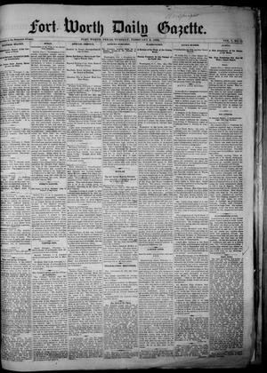 Primary view of object titled 'Fort Worth Daily Gazette. (Fort Worth, Tex.), Vol. 7, No. 43, Ed. 1, Tuesday, February 6, 1883'.