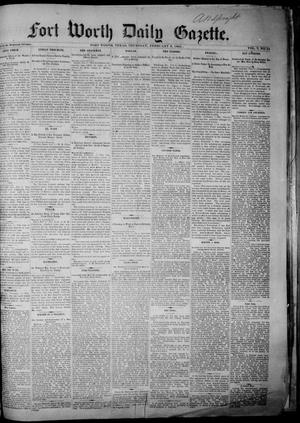 Primary view of object titled 'Fort Worth Daily Gazette. (Fort Worth, Tex.), Vol. 7, No. 45, Ed. 1, Thursday, February 8, 1883'.