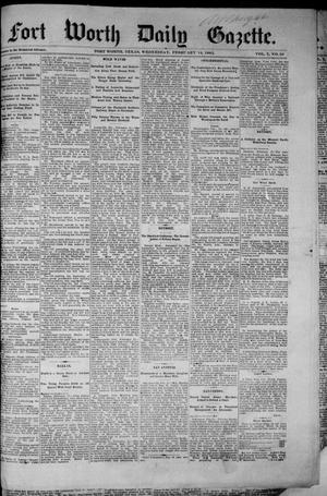 Primary view of object titled 'Fort Worth Daily Gazette. (Fort Worth, Tex.), Vol. 7, No. 50, Ed. 1, Wednesday, February 14, 1883'.