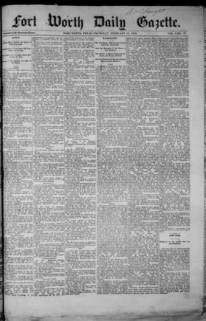 Fort Worth Daily Gazette. (Fort Worth, Tex.), Vol. 7, No. 57, Ed. 1, Thursday, February 22, 1883