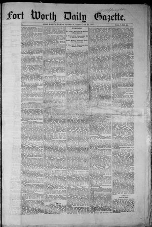 Primary view of object titled 'Fort Worth Daily Gazette. (Fort Worth, Tex.), Vol. 7, No. 61, Ed. 1, Tuesday, February 27, 1883'.