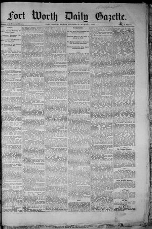 Fort Worth Daily Gazette. (Fort Worth, Tex.), Vol. 7, No. 63, Ed. 1, Thursday, March 1, 1883