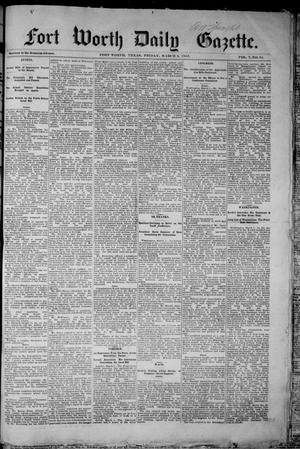 Primary view of object titled 'Fort Worth Daily Gazette. (Fort Worth, Tex.), Vol. 7, No. 64, Ed. 1, Friday, March 2, 1883'.
