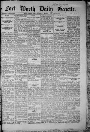 Primary view of object titled 'Fort Worth Daily Gazette. (Fort Worth, Tex.), Vol. 7, No. 68, Ed. 1, Thursday, March 8, 1883'.