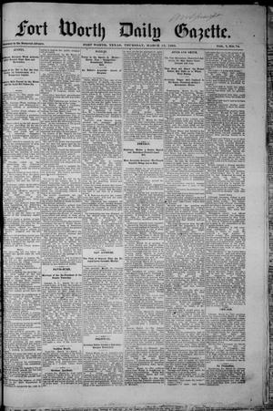 Fort Worth Daily Gazette. (Fort Worth, Tex.), Vol. 7, No. 74, Ed. 1, Thursday, March 15, 1883