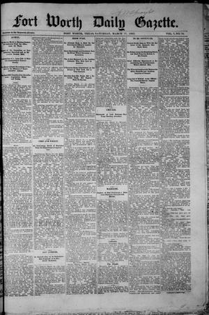Primary view of object titled 'Fort Worth Daily Gazette. (Fort Worth, Tex.), Vol. 7, No. 76, Ed. 1, Saturday, March 17, 1883'.