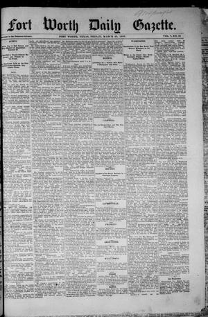 Primary view of object titled 'Fort Worth Daily Gazette. (Fort Worth, Tex.), Vol. 7, No. 81, Ed. 1, Friday, March 23, 1883'.